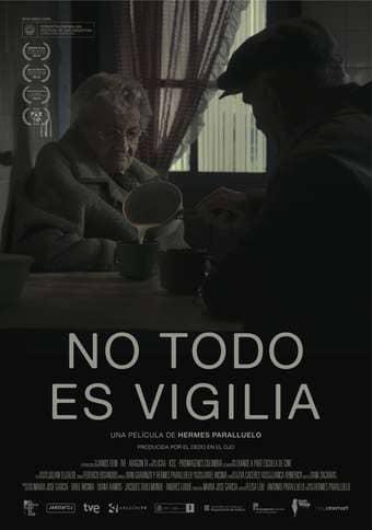 Not All Is Vigil