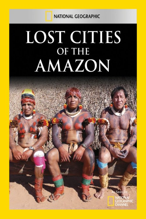 Lost Cities of the Amazon