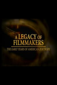 A Legacy of Filmmakers: The Early Years of American Zoetrope
