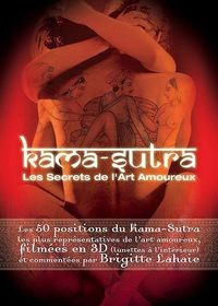 Kama Sutra - Secrets to the Art of Love