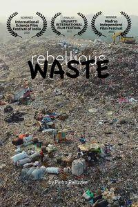 Rebellious Waste