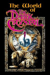 The World of 'The Dark Crystal'