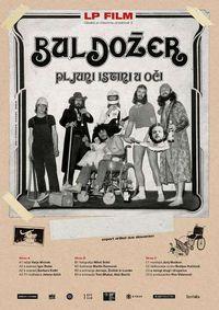 Glasba je časovna umetnost 2, LP film Buldožer - Pljuni istini u oči