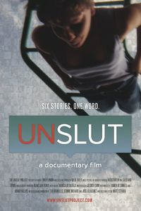 UnSlut: A Documentary Film