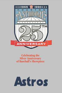 Houston Astrodome: 25th Anniversary