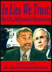 In Lies We Trust: The CIA, Hollywood, and Bioterrorism