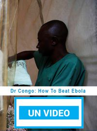 Dr Congo: How To Beat Ebola