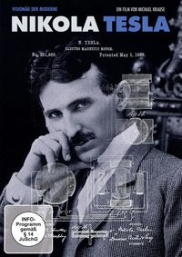Nikola Tesla - Visionary of Modern Times