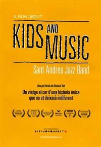 A Film About Kids and Music