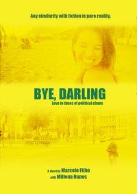 Bye, Darling