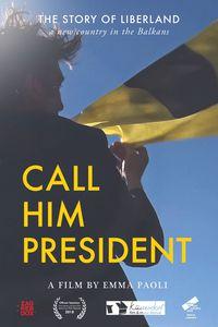 Call Him President