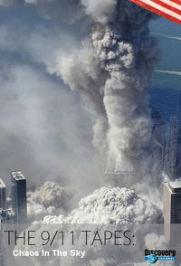The 9/11 Tapes: Chaos in the Sky