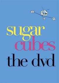 Sugar Cubes - The DVD