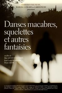Danses Macabres, Skeletons And Other Fantasies