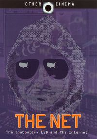 The Net - Unabomber, LSD & Internet