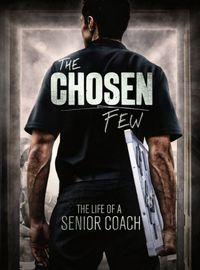 The Chosen Few: The Life of an AFL Coach