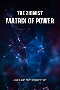 The Zionist Matrix of Power