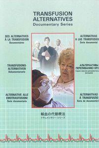 Transfusion Alternatives - Documentary Series