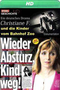 EIN DEUTSCHES DRAMA: CHRISTIANE F. UND DIE KINDER VOM BAHNHOF ZOO