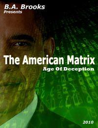 The American Matrix - Age Of Deception