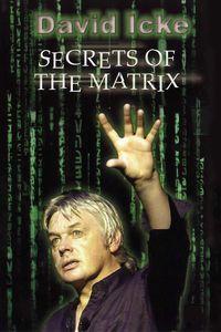 David Icke - Secrets of the Matrix