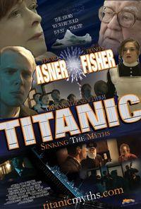 Titanic: Sinking the Myths