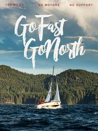Go Fast Go North