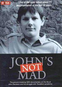 John's Not Mad