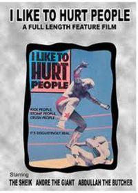 I Like to Hurt People