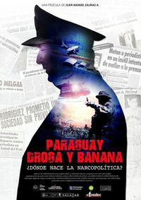 Paraguay, Drugs and Banana