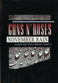 Guns N' Roses: Makin' F@*!ing Videos Part II - November Rain