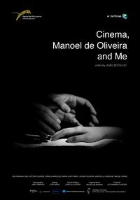 Cinema, Manoel de Oliveira and Me