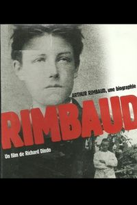 Arthur Rimbaud - Une biographie