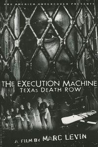 The Execution Machine: Texas Death Row