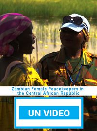 Zambian Female Peacekeepers in the Central African Republic