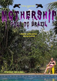 Mothership Goes To Brazil