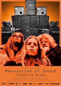 Revolution of Sound - Tangerine Dream