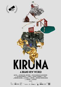 Kiruna - A Brand New World