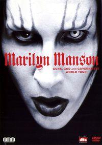 Marilyn Manson: Guns, God & Government World Tour